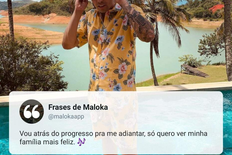 frases de maloka para recado do whatsapp