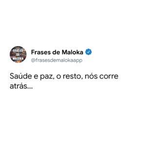 Frases de Malokas para Status